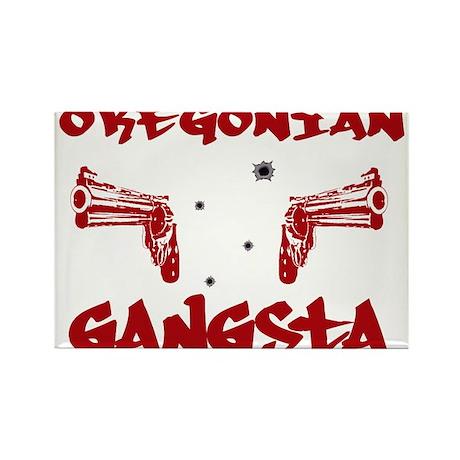 Oregonian Gangsta Rectangle Magnet (10 pack)