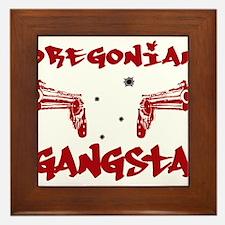 Oregonian Gangsta Framed Tile
