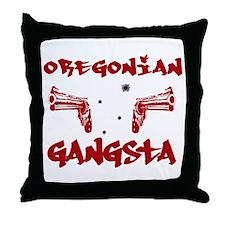 Oregonian Gangsta Throw Pillow