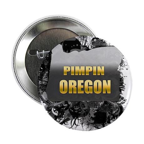 """Pimpin' Oregon 2.25"""" Button"""