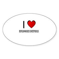 I LOVE BERGAMASCO SHEEPDOGS Oval Decal