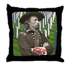 Custer was Siouxd Throw Pillow