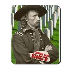 Custer was Siouxd Mousepad