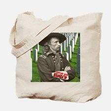 Custer was Siouxd Tote Bag