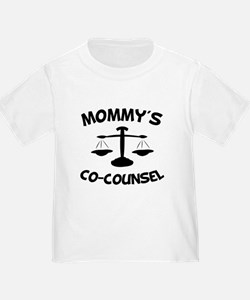 Mommys Co-Counsel T-Shirt