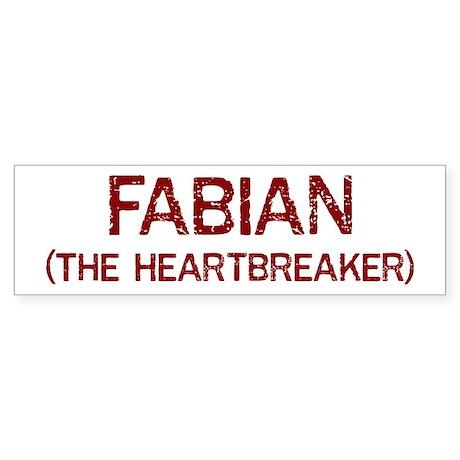 Fabian the heartbreaker Bumper Sticker