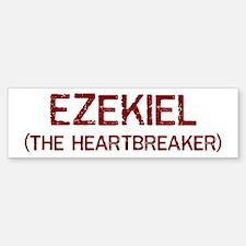 Ezekiel the heartbreaker Bumper Bumper Bumper Sticker