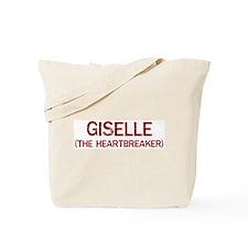 Giselle the heartbreaker Tote Bag