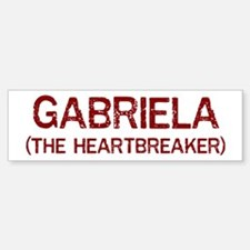 Gabriela the heartbreaker Bumper Bumper Bumper Sticker