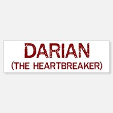 Darian the heartbreaker Bumper Bumper Bumper Sticker