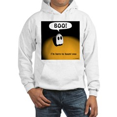 I'm here to haunt you Hoodie