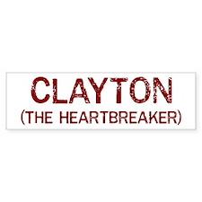Clayton the heartbreaker Bumper Bumper Sticker