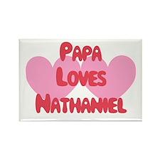 Papa Loves Nathaniel Rectangle Magnet