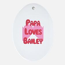 Papa Loves Bailey Oval Ornament