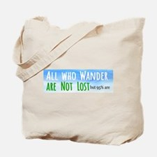 all who wander Tote Bag