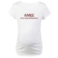 Aimee the heartbreaker Shirt