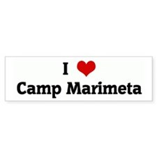 I Love Camp Marimeta Bumper Bumper Sticker