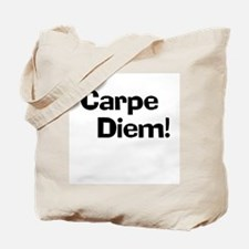 Carpe Diem! Tote Bag