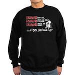 I Get the Bad Rap? Sweatshirt (dark)