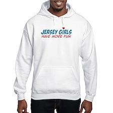Jersey Girls Have More Fun Hoodie