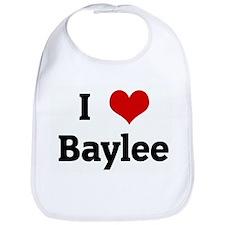 I Love Baylee Bib