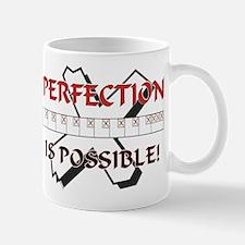Perfection is possible Mug