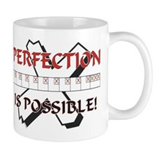 Perfection is possible Mug