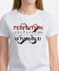 Perfection is possible Tee