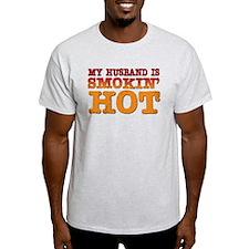 My Husband is Smokin Hot T-Shirt