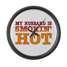My Husband is Smokin Hot Large Wall Clock