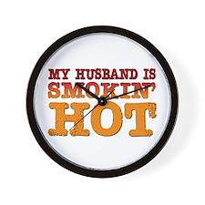 My Husband is Smokin Hot Wall Clock