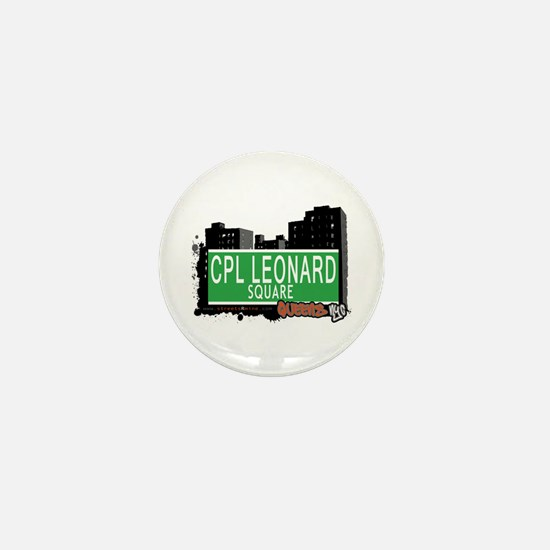 CPL LEONARD SQUARE, QUEENS, NYC Mini Button
