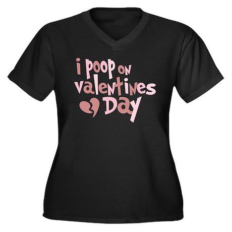 I Poop On Valentine's Day Women's Plus Size V-Neck