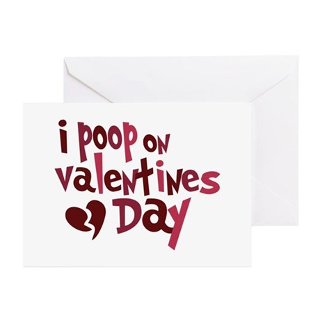 I Poop On Valentine's Day Greeting Cards (Pk of 10