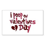 I Poop On Valentine's Day Rectangle Sticker 50 pk