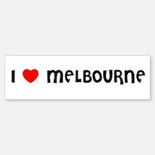 I LOVE MELBOURNE Bumper Bumper Bumper Sticker