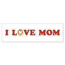 I Love Mom Bumper Bumper Sticker