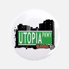 """UTOPIA PARKWAY, QUEENS, NYC 3.5"""" Button"""
