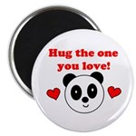 HUG THE ONE YOU LOVE Magnet