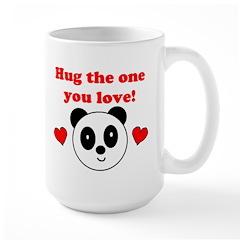 HUG THE ONE YOU LOVE Mug