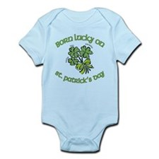 Born Lucky on ST PATRICKS DAY Infant Bodysuit