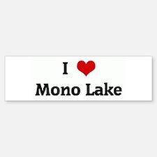 I Love Mono Lake Bumper Bumper Bumper Sticker