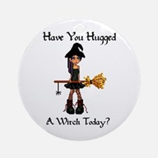 Hugged A Witch? Ornament (Round)