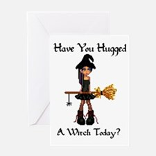 Hugged A Witch? Greeting Card