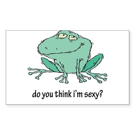 Do You Think I'm Sexy? Rectangle Sticker