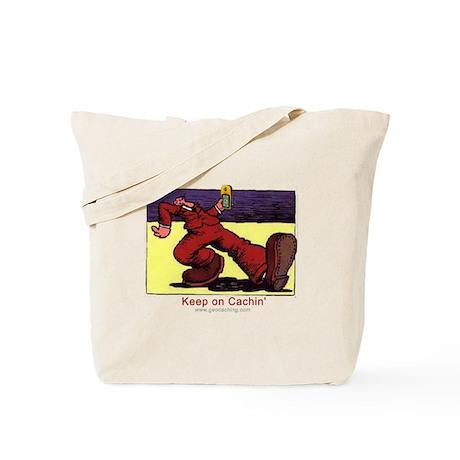 Keep on Cachin' Tote Bag