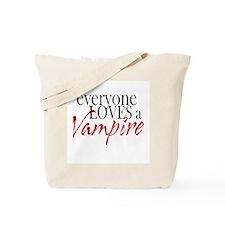 Everyone Loves a Vampire Tote Bag