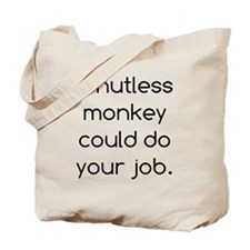 Nutless Monkey Tote Bag