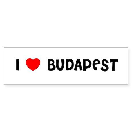 I LOVE BUDAPEST Bumper Sticker