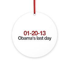 01-20-13 Obama's last day Ornament (Round)